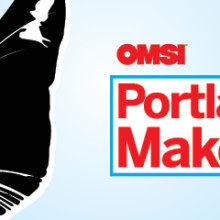 Mini Maker Faire @ OMSI