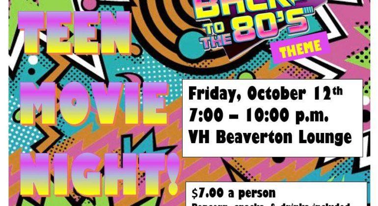 Teen Movie Night Fri, Oct 12