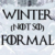 Winter (Not So) Formal