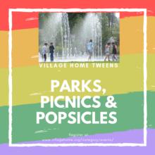 Parks, Picnics & Popsicles