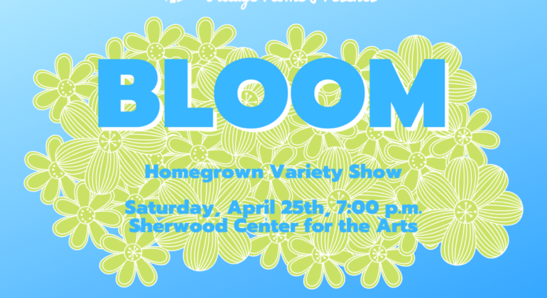 BLOOM Homegrown Variety Show