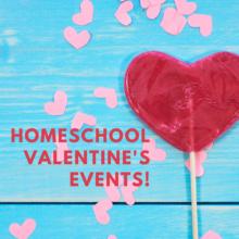 Homeschool Valentine's Events