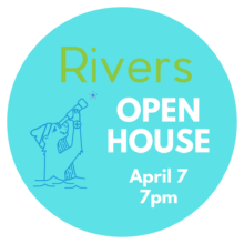 Rivers Virtual Open House